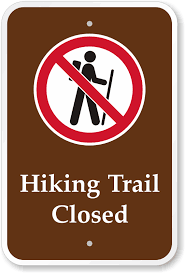 Hiking Trail Closed sign